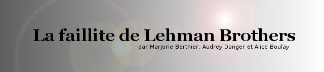 La faillite de Lehman Brothers